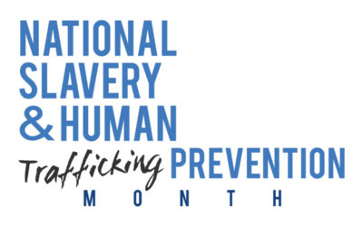 Slavery & Human Trafficking Prevention Month
